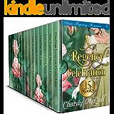 A Regency Celebration - Regency Romance Boxset: 15 Clean Regency Romance Books