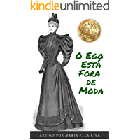 O Ego esta fora de moda: Artigo (Artigos Livro 3)