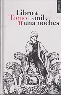LIBRO DE LAS MIL Y UNA NOCHES TOMO II 2a EDICION