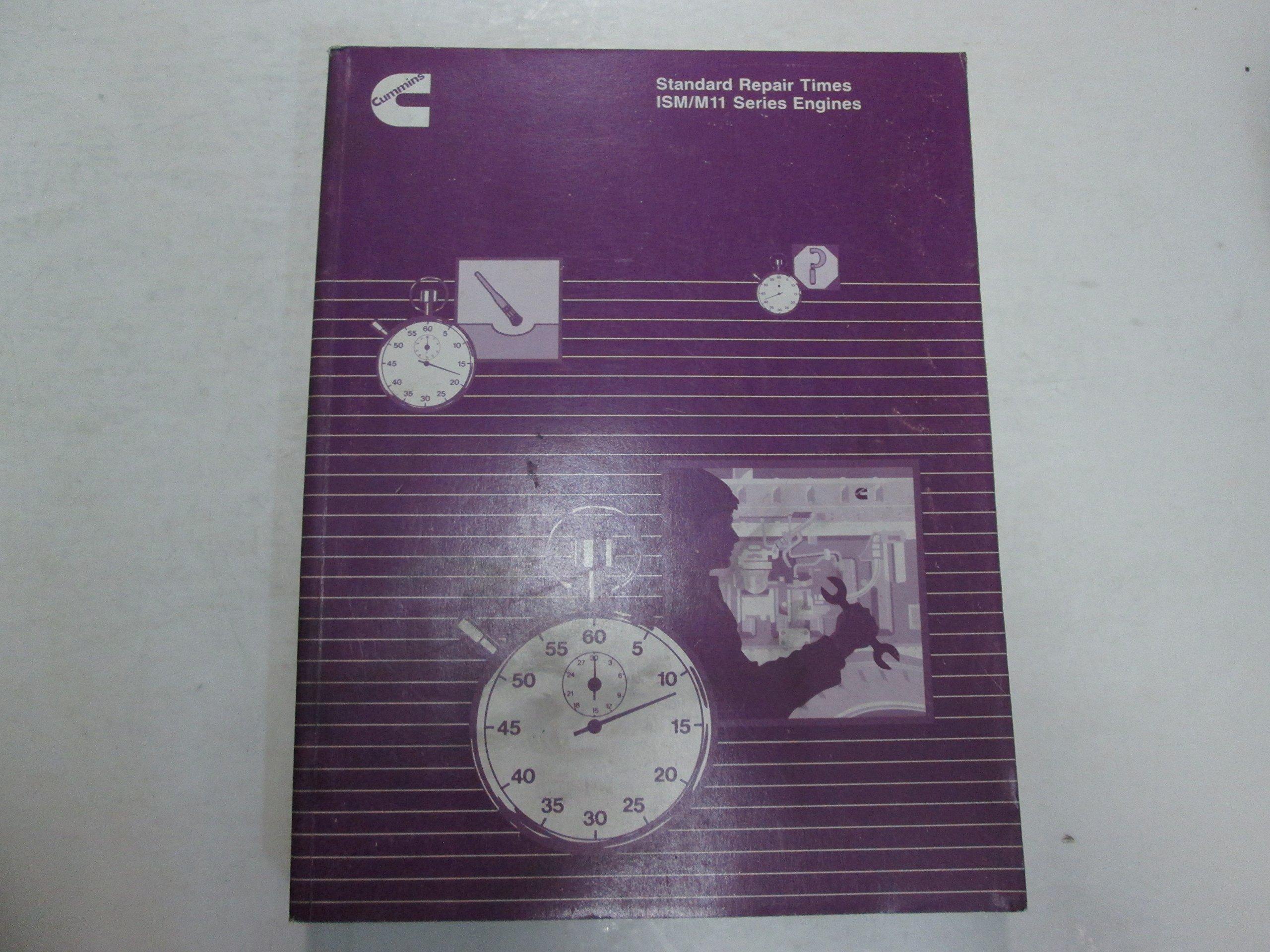 1998 Cummins ISM/M11 Series Engines Standard Repair Times