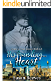 His Pounding. Heart (Come to Your Senses 2.5)
