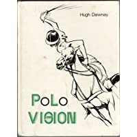Polo Vision: Learn to Play Polo with Hugh Dawnay