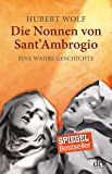 Die Nonnen von Sant' Ambrogio: Eine wahre Geschichte