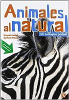 Animales Al Natural: Un Zoologico Portatil (Los