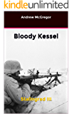 Bloody Kessel: Stalingrad III (Bloodied Wehrmacht Book 3)