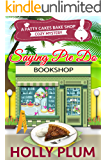 Saying Pie Do (A Patty Cakes Bake Shop Cozy Mystery Series Book 6)