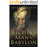 The Richest Man in Babylon: Six Laws of Wealth