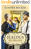 The Jealous Husband (Amish Countryside Book 26)