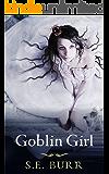 Goblin Girl (Gobbled Book 2)