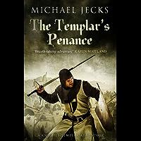 The Templar's Penance (Knights Templar Mysteries 15): An enthralling medieval adventure