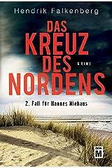 Das Kreuz des Nordens - Ostsee-Krimi (Hannes Niehaus 2) (German Edition) Kindle Edition