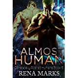 Almost Human: A Xeno Sapiens Novel (Genetically Altered Humans Book 5)
