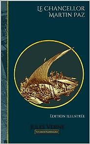 Le Chancellor - Martin Paz: Edition illustrée (Voyages extraordinaires t. 14) (French Edition)