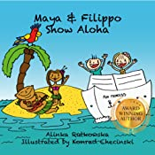 Maya & Filippo Show Aloha: Free Books for Kids Ages 4-8