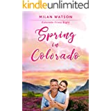 Spring in Colorado (Colorado Crazy Book 8)