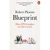Blueprint. How DNA Makes Us Who We Are