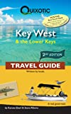 Key West & the Lower Keys Travel Guide, 2nd Ed (Second Edition, Second) (Quixotic Travel Guides)