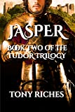 Jasper - Book Two of the Tudor Trilogy (English Edition)