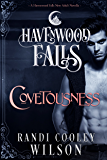 Covetousness: (A Havenwood Falls Novella)