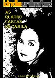 As Quatro Cartas de Camila