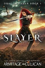 Slayer (Dragon Tamer Book 1) Kindle Edition