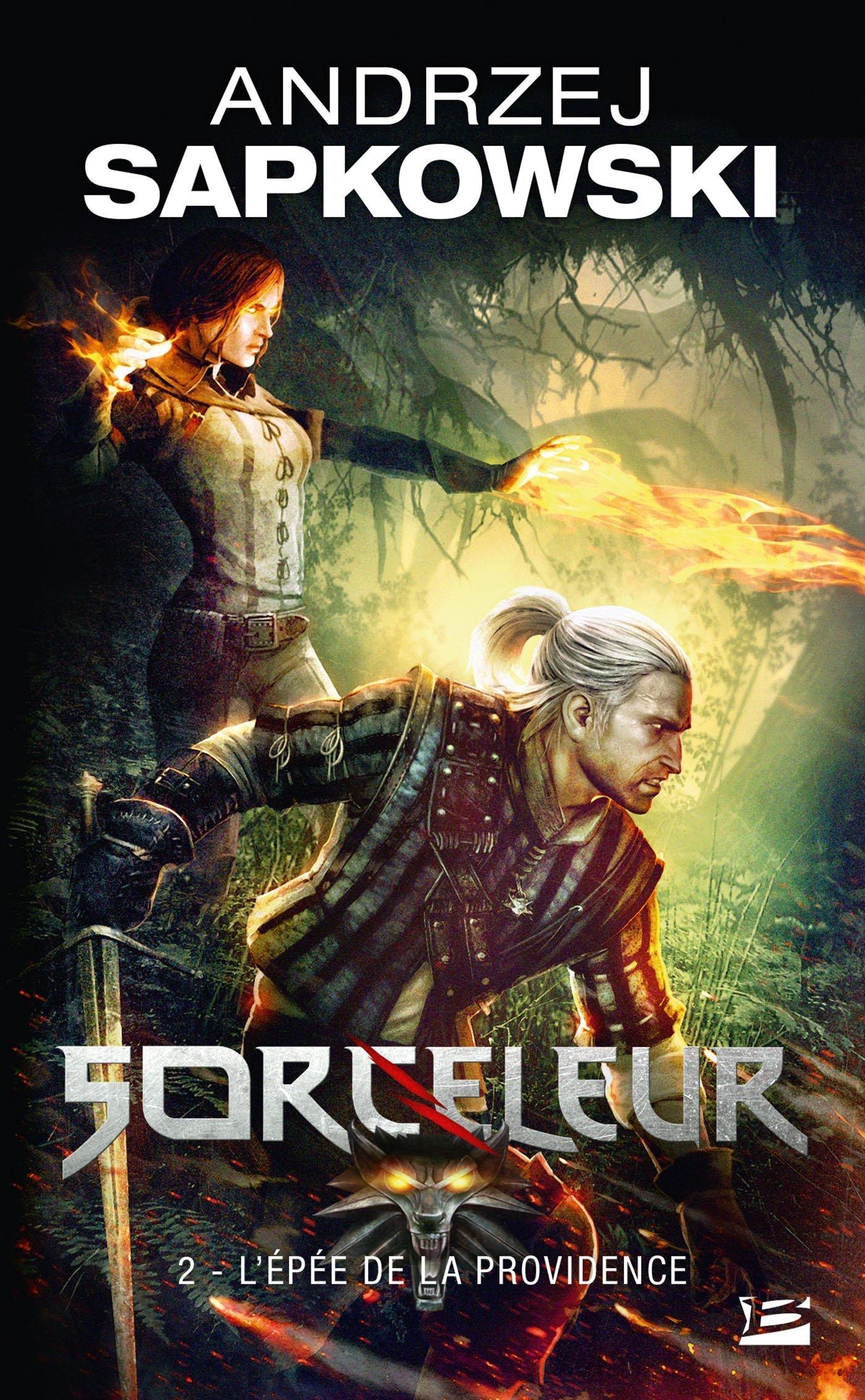 Sorceleur, Tome 2: L'Épée de la providence Poche – 19 mai 2011 Andrzej Sapkowski Bragelonne 2811205071 Fantasy