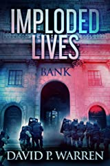 Imploded Lives: A Heist Thriller Kindle Edition