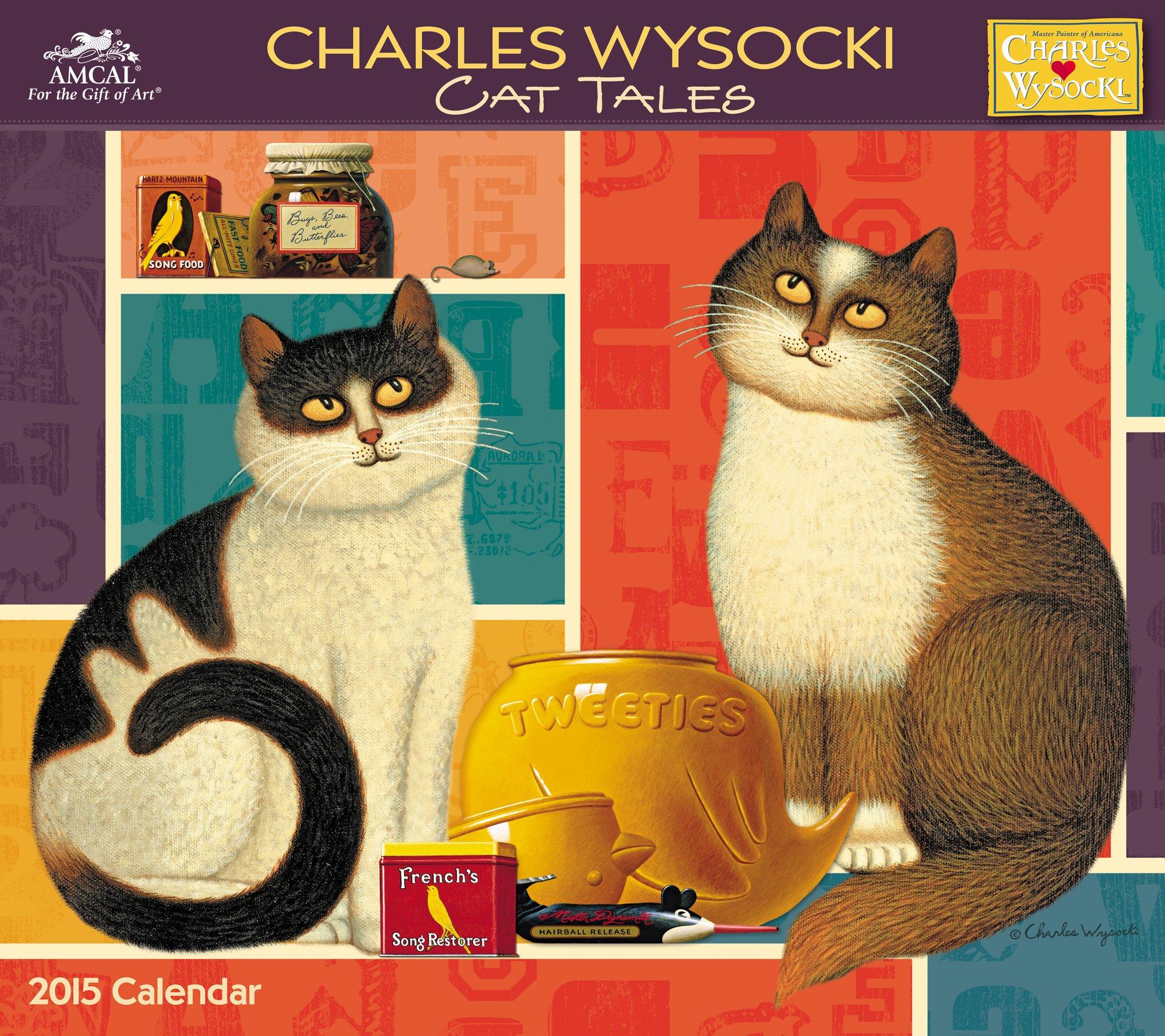 Charles Wysocki - Cat Tales Wall Calendar (2015): Charles Wysocki ...