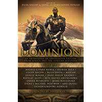 Dominion: An Anthology of Speculative Fiction from Africa and the African Diaspora book cover