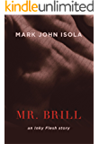 Mr. Brill: an Inky Flesh story
