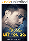 I'll Never Let You Go: A Gay Romance Book Bundle