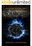 Crossroads (The Guardians Series 1 Book 3)