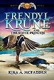 Frendyl Krune and the Stone Princess (Amüli Chronicles: Frendyl Krune Book 3)