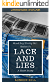 Lace and Lies: An erotic f/m crossdressing femdom SHORT story (Good Boy/Pretty Girl Series Book 1)
