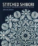 Stitched Shibori: Technique, innovation, pattern, design