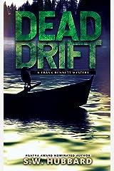Dead Drift: a small town, outdoor adventure mystery (Frank Bennett Adirondack Mountain Mystery Series Book 3)