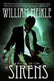 The Sirens (The Midnight Eye Files Book 2)