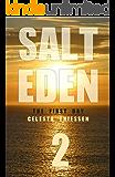 The First Day (Salt Eden Book 2)