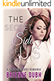The Secret Side of Us: A Contemporary Romance