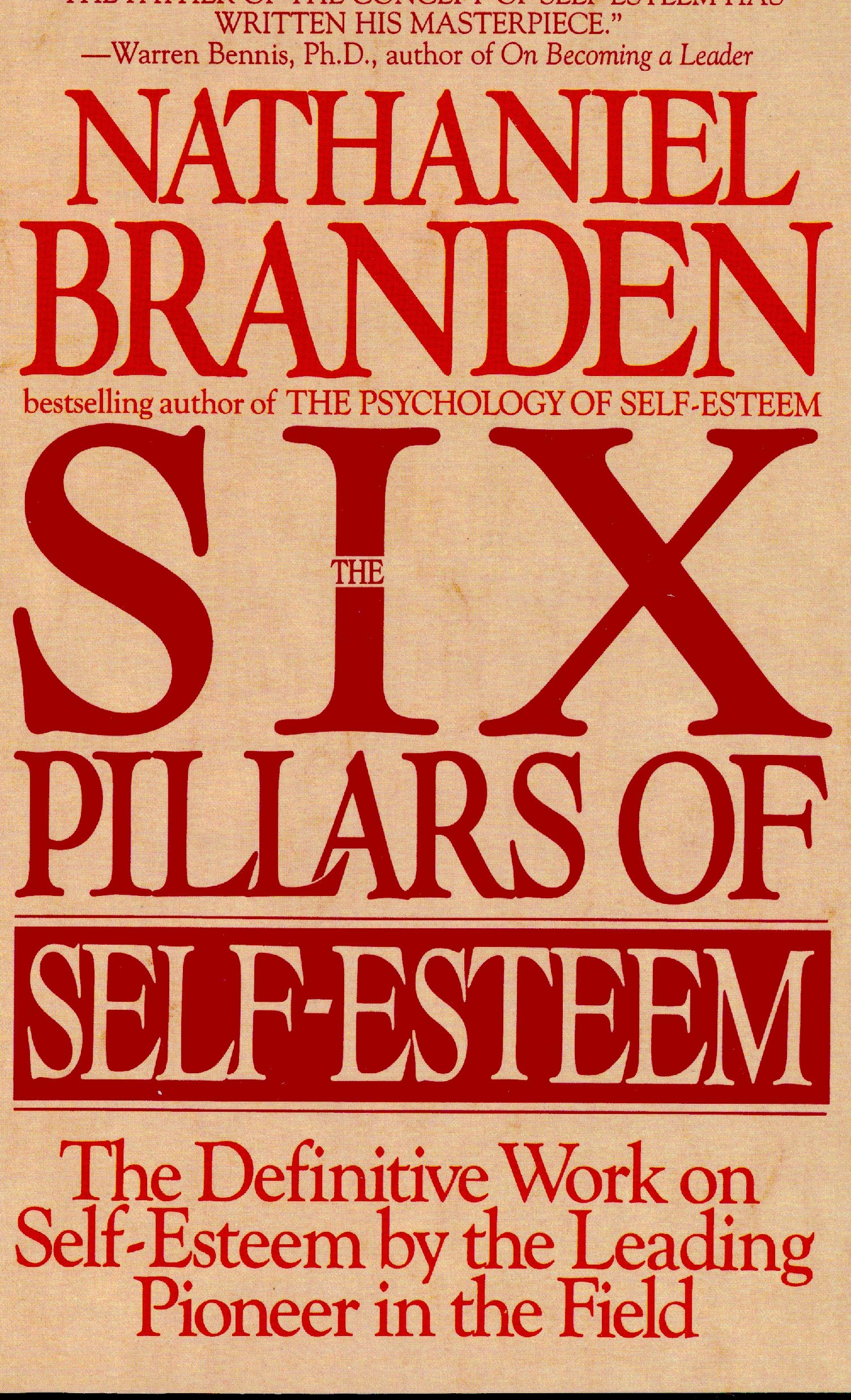 Six Pillars Of Self Esteem: Amazon.es: Nathaniel Branden: Libros en idiomas extranjeros
