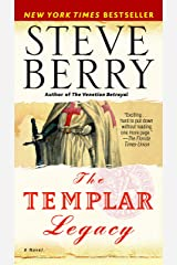 The Templar Legacy: A Novel (Cotton Malone Book 1) Kindle Edition