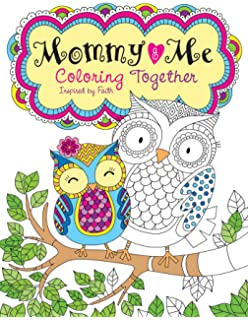 Mommy And Me Coloring Together Inspired By Faith Color Yourself