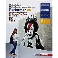 Performer B2. Student's book-Workbook. Per le Scuole superiori. Con Contenuto digitale (fornito elettronicamente)