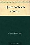 Quem Conta um Conto... (Portuguese Edition)