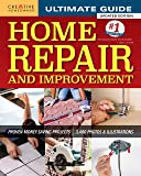 Ultimate Guide to Home Repair and Improvement, Updated Edition: Proven Money-Saving Projects; 3,400 Photos…