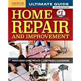 Ultimate Guide to Home Repair and Improvement, Updated Edition: Proven Money-Saving Projects; 3,400 Photos & Illustrations (C