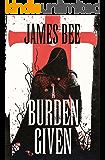 A Burden Given