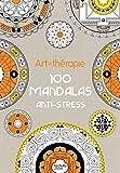 Art-thérapie : 100 mandalas anti-stress