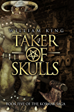 Taker of Skulls (Kormak Book Five) (The Kormak Saga 5)