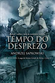 Tempo do Desprezo (THE WITCHER: A Saga do Bruxo Geralt de Rívia Livro 4)